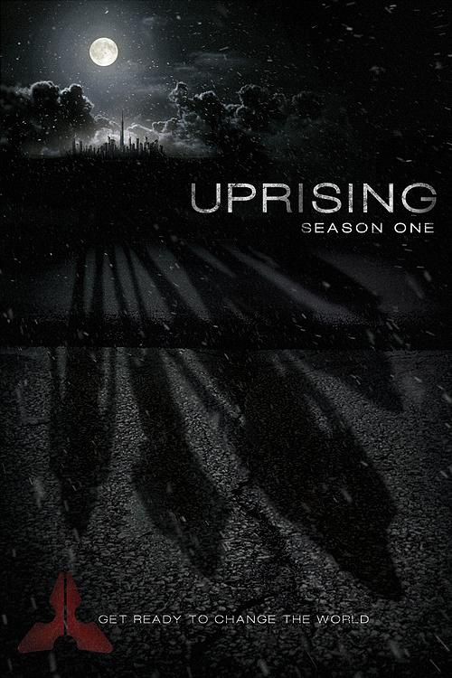 Uprising TV Series Teaser Poster