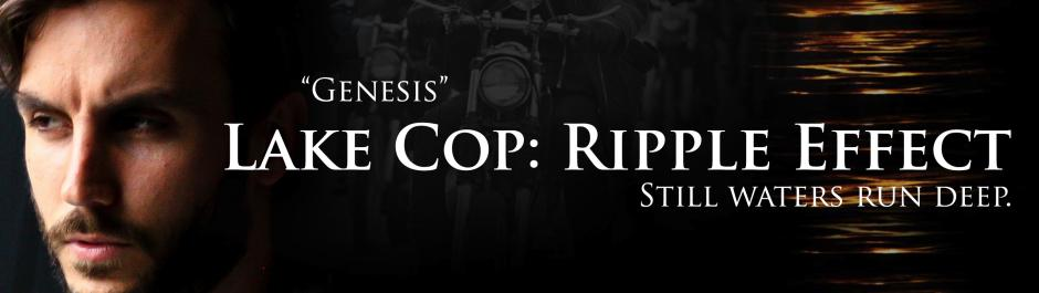 Lake Cop: Ripple Effect Genesis Cover Image