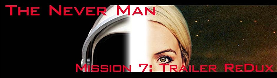 The Never Man Trailer Redux Cover Image