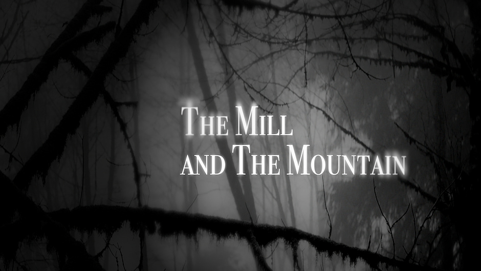 The Mill and the Mountain