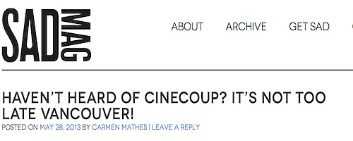 Sad Mag - Haven't heard of CineCoup?