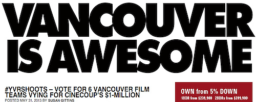 VIA - Six Vancouver film teams vying for CineCoup