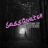 Sassquatch: Return of the Queen Avatar