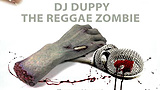 DJ Duppy - The Reggae Zombie