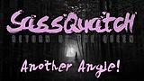 Sassquatch: Return of the Queen